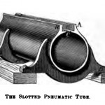 The slotted pneumatic tube