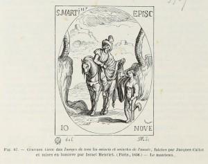 """Sankt Martin, Illustration aus dem Buch """"Images de tous le saincts et sainctes de l'année"""", von Jacques Callot, Paris, 1636"""