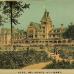 Beauties of California - Hotel del Monte - Monterey