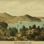 Beauties of California - San Francisco im Jahr 1849