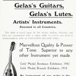 Gelas Mandolins, Gelas Guitars, Gelas Lutes No instrument of any make in the world can compare with Gelas's.