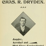 Chas. R. Dryden - Juggler, Acrobat and High-Class Contortionist